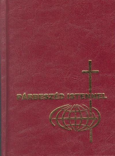 Csépány László - Keszthelyi Ferenc - Szabó Géza - Párbeszéd Istennel