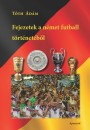 Tóth Ádám - Fejezetek a német futball történetéből