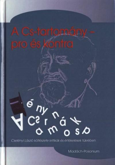 Kövesdi Károly  (Szerk.) - A Cs-tartomány - pro és kontra