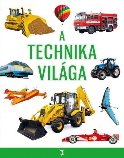 - A technika világa