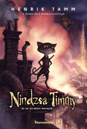 Henrik Tamm - Nindzsa Timmy �s az elrabolt kacajok
