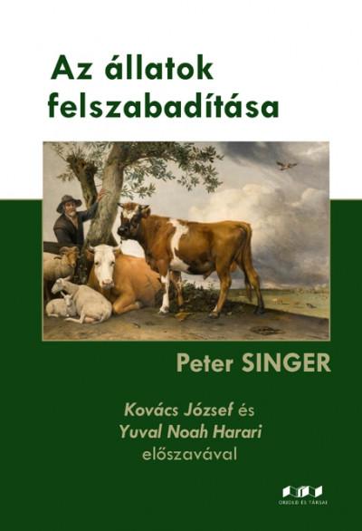 Peter Singer - Az állatok felszabadítása