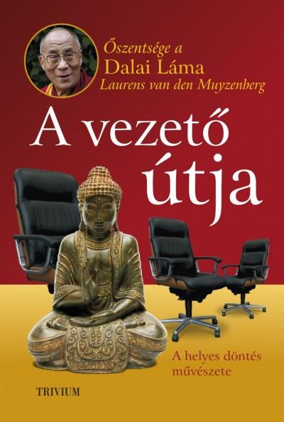 Dalai Láma - A vezető útja