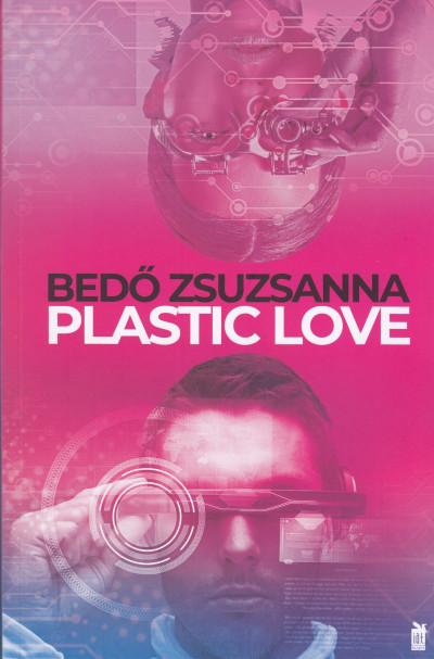 Bedő Zsuzsanna - Plastic Love