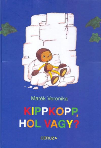 Marék Veronika - Kippkopp, hol vagy?