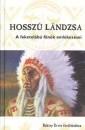Buffalo Child Long Lance - Hossz� l�ndzsa