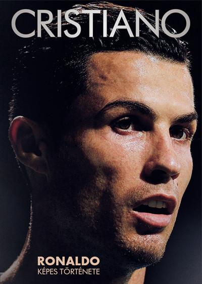 Fűrész Attila  (Szerk.) - Privacsek András  (Szerk.) - Cristiano - Ronaldo képes története