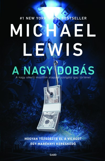 Michael Lewis - A nagy dobás