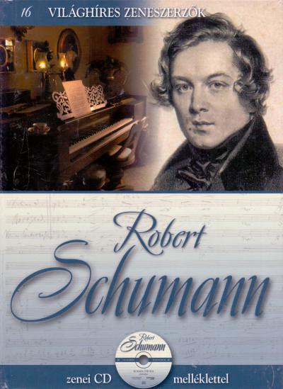 Ronan O'Hora - Alberto Hernandez  (Szerk.) - Emilio López  (Szerk.) - Vincente Ponce  (Szerk.) - Alberto Szpunberg  (Összeáll.) - Robert Schumann