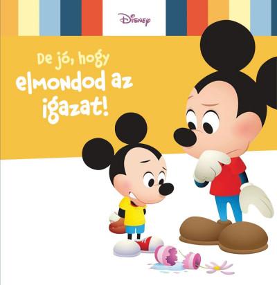- Disney Baby - De jó, hogy elmondod az igazat!