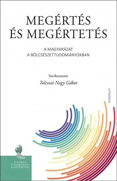 Tolcsvai Nagy Gábor  (Szerk.) - Megértés és megértetés