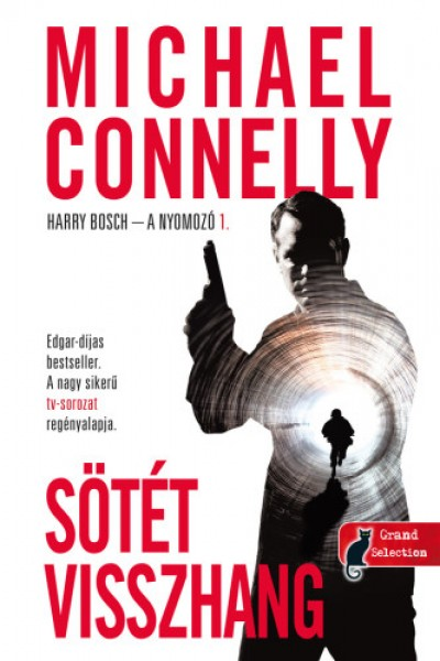 Michael Connelly - Sötét visszhang