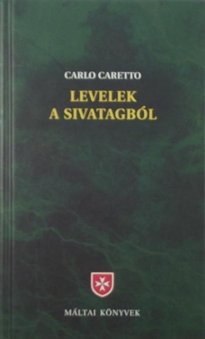 Carlo Carretto - Levelek a sivatagból