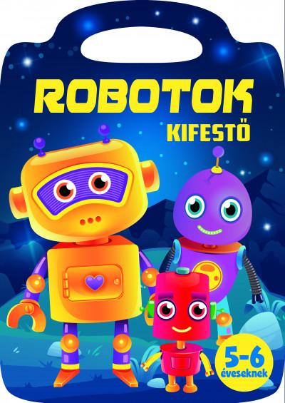 - Robotok - Kifestő