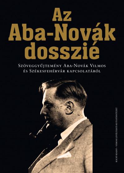 L. Simon László  (Szerk.) - Az Aba-Novák dosszié