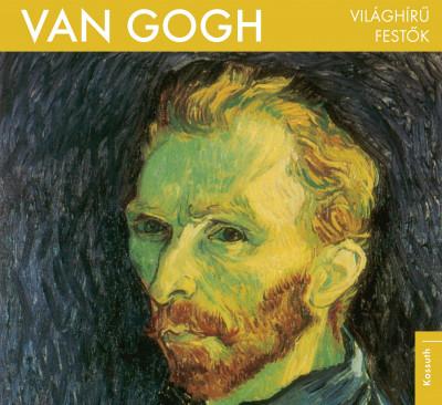 - Világhírű festők - Van Gogh