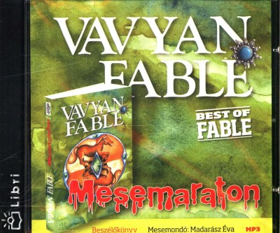 FABLE, VAVYAN - MESEMARATON - HANGOSKÖNYV
