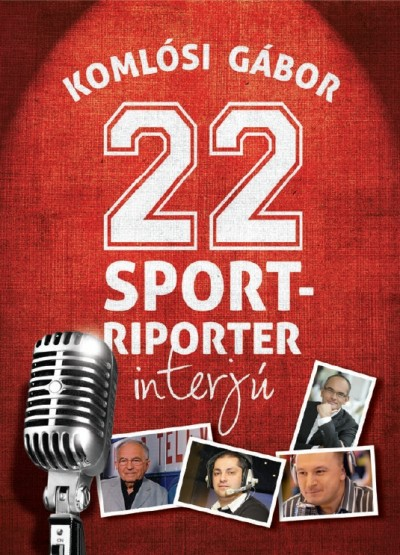 Komlósi Gábor - 22 sportriporter interjú