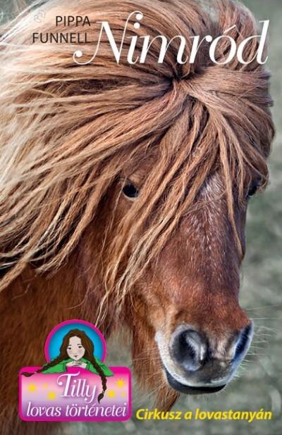 Pippa Funnell - Nimród - Cirkusz a lovastanyán