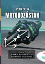 Szeder Zoltán - Motorozástan