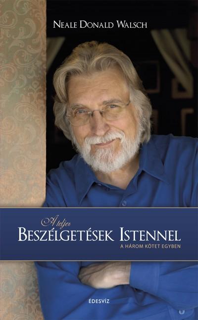 Neale Donald Walsch - A teljes beszélgetések Istennel - Puhatábla