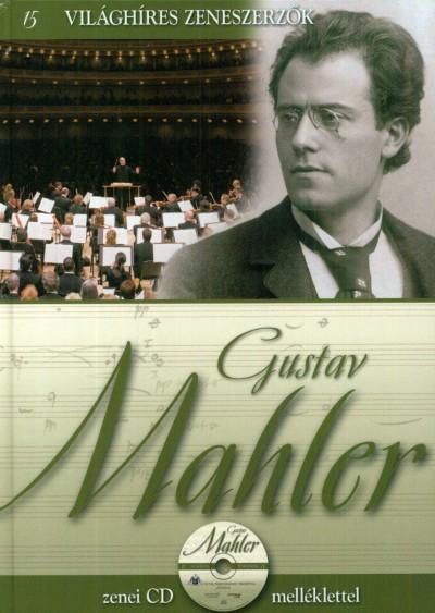The Royal Philharmonic Orchestra - Alberto Hernandez  (Szerk.) - Emilio López  (Szerk.) - Vincente Ponce  (Szerk.) - Alberto Szpunberg  (Összeáll.) - Gustav Mahler