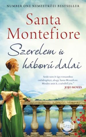 Santa Montefiore - Szerelem és háború dalai c2ee0c00f0