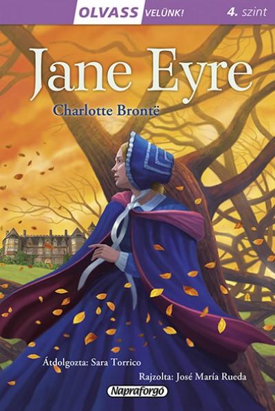 Charlotte Brontë - Olvass velünk! (4) - Jane Eyre
