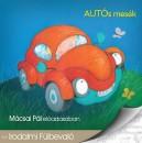 Mácsai Pál - Autós mesék - Hangoskönyv