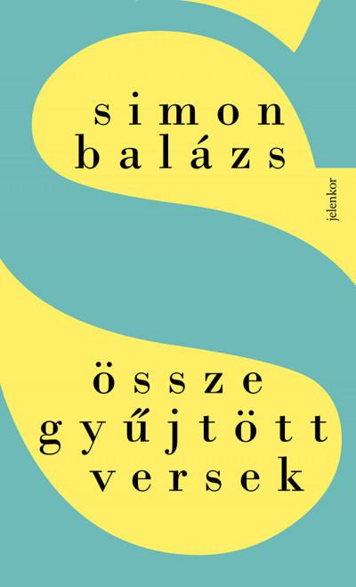 Simon Balázs - Összegyűjtött versek