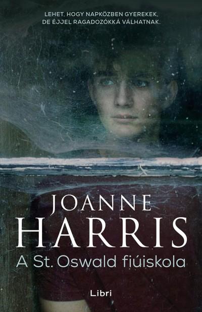 Joanne Harris - A St. Oswald fiúiskola