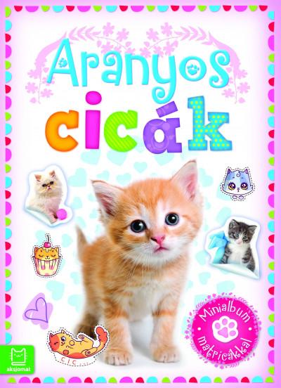 - Aranyos cicák