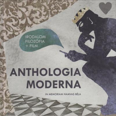Katona Zsuzsa  (Szerk.) - Anthologia Moderna
