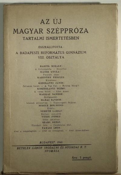 - Az új magyar széppróza tartalmi ismertetésben