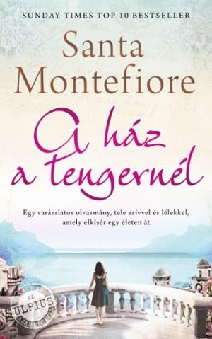Santa Montefiore - A h�z a tengern�l