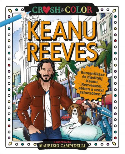 - Crush & Color: Keanu Reeves