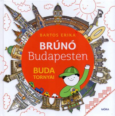 Bartos Erika - Buda tornyai - Brúnó Budapesten 1.