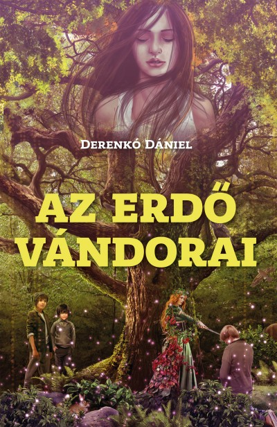 Derenkó Dániel - Az erdő vándorai