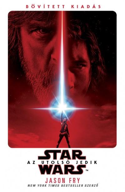 Jason Fry - Star Wars: Az utolsó Jedik - puha kötés