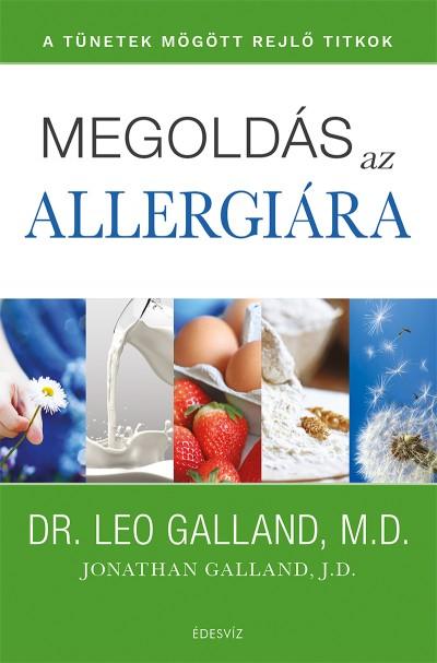 Leo Galland - Megoldás az allergiára