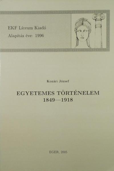 Dr. Kozári József - Egyetemes történelem 1849-1918
