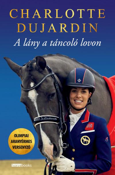 Charlotte Dujardin - A lány a táncoló lovon