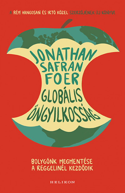 Jonathan Safran Foer - Globális öngyilkosság