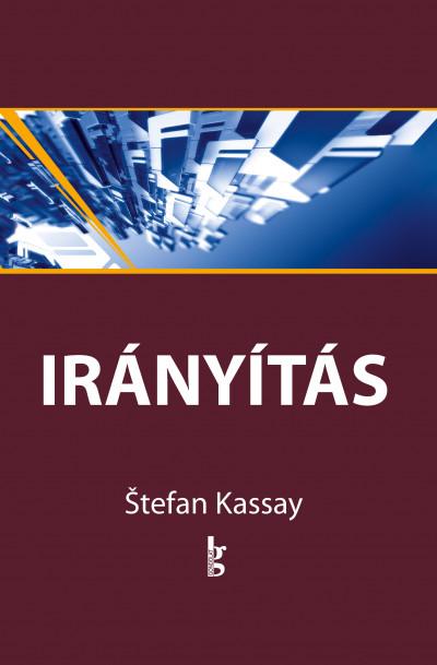 Stefan Kassay - Irányítás 9-12.