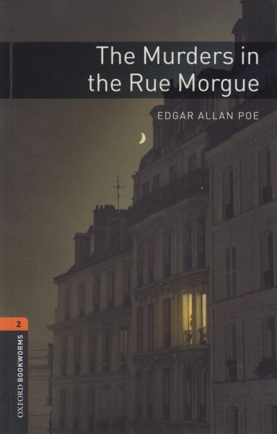 Edgar Allan Poe - The Murders in the Rue Morgue - Oxford Bookworms Library 2 - MP3 Pack