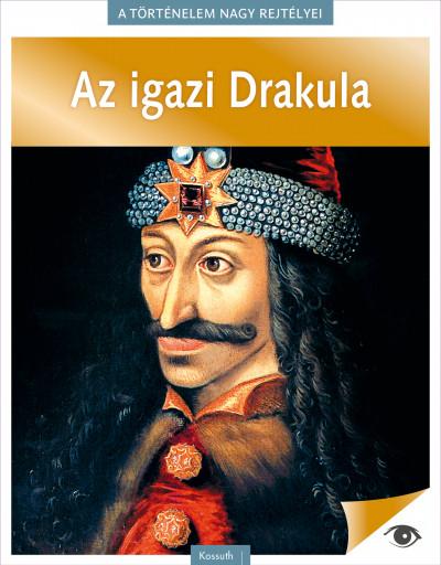 - A történelem nagy rejtélyei 7. - Az igazi Drakula