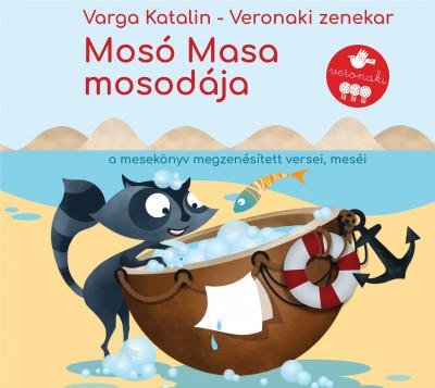 Varga Katalin - Veronaki Zenekar - Mosó Masa Mosodája - CD