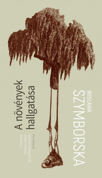 Wislawa Szymborska - A növények hallgatása