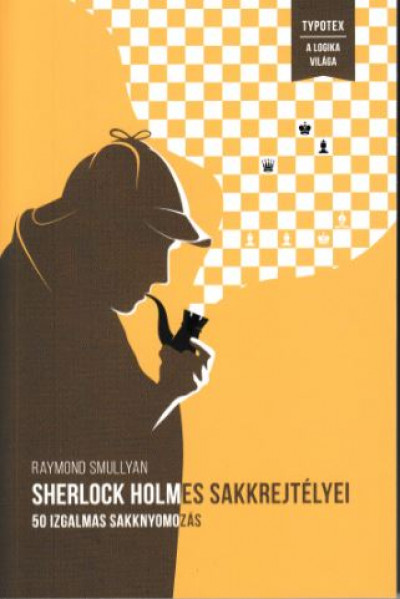 Raymond Smullyan - Sherlock Holmes sakkrejtélyei