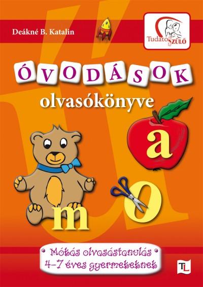 Deákné B. Katalin - Óvodások olvasókönyve A